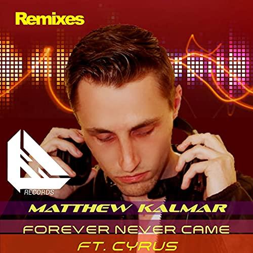 Forever Never Came (Levi Da Cruz Remix)