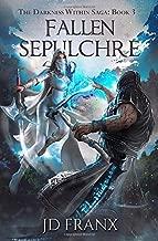 Fallen Sepulchre (The Darkness Within Saga)