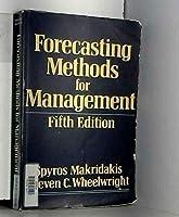 Forecasting: Methods for Management