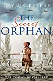 The Secret Orphan: The heartbreaking and gripping World War 2 historical novel