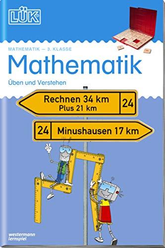 LÜK Mathematik 3. Klasse: Üben und Verstehen