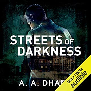 Streets of Darkness     Detective Harry Virdee, Book 1              By:                                                                                                                                 A. A. Dhand                               Narrated by:                                                                                                                                 Muzz Khan                      Length: 9 hrs and 15 mins     143 ratings     Overall 3.9