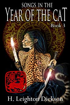 Songs In the Year of the Cat (The Rise of the Upper Kingdom Book 3) by [H. Leighton Dickson]