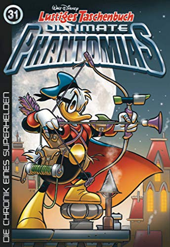 Lustiges Taschenbuch Ultimate Phantomias 31: Die Chronik eines Superhelden