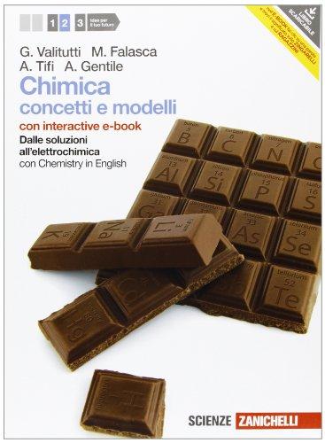 Chimica. Concetti e modelli. Con Chemistry in english. Con interactive e-book. Per le Scuole superiori. Con espansione online (Vol. 2)