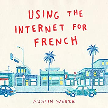 Using the Internet for French