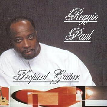 Reggie Paul's Tropical Guitar