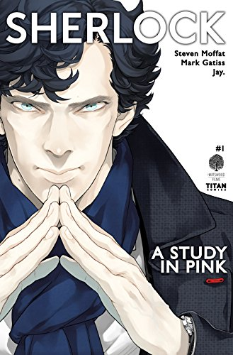 Sherlock: A Study in Pink #1 (English Edition)