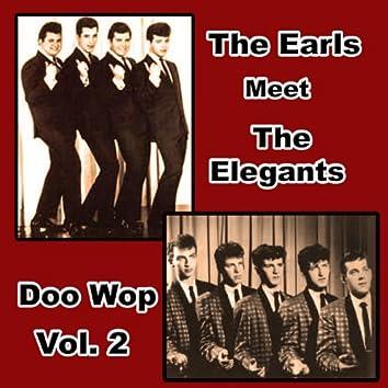The Earls Meet the Elegants Doo Wop, Vol. 2