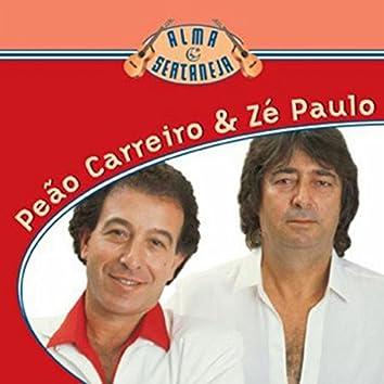 Alma Sertaneja - Peão Carreiro E Zé Paulo