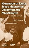 Handbook of Large Turbo-Generator Operation and Maintenance