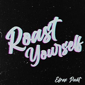 Roast Yourself