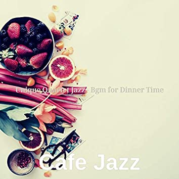 Unique Quartet Jazz - Bgm for Dinner Time