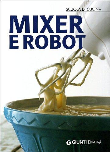 Mixer e robot