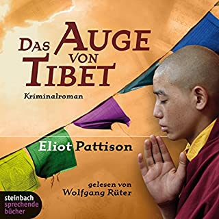 Das Auge von Tibet     Shan Tao Yun 2              Autor:                                                                                                                                 Eliot Pattison                               Sprecher:                                                                                                                                 Valerie Niehaus                      Spieldauer: 10 Std. und 23 Min.     57 Bewertungen     Gesamt 3,5