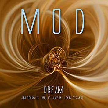 Dream (feat. Jim Beckwith, Willie Lawson & Henry Strange)