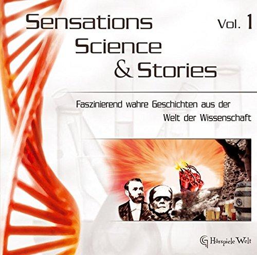 Sensations, Science & Stories Vol. 1: Vom Bier zum Kühlschrank und die Erfindung des Nitrogylcerins
