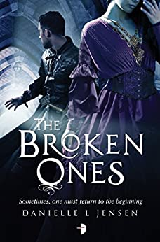 The Broken Ones: (Prequel to the Malediction Trilogy) by [Danielle L. Jensen]
