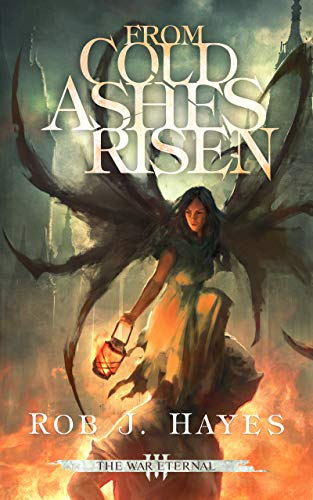 From Cold Ashes Risen (The War Eternal Book 3) (English Edition)