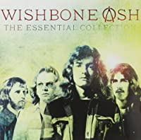 The Essential Collection - Wishbone Ash by Wishbone Ash (2013-04-02)