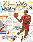 Michael Jordan's Greatest Moments: An Inspirational Coloring Book Biography for Adults and Kids (Retro Jordan, Band 2) - Anthony Curcio