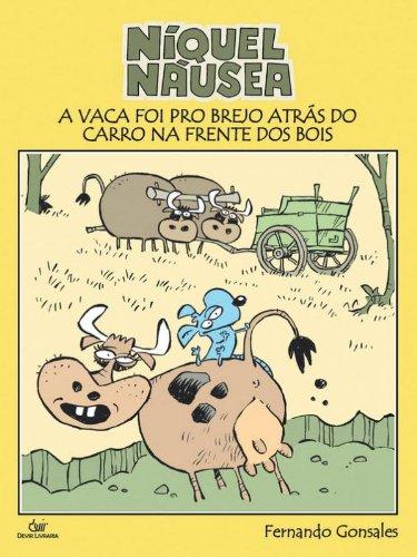 NIQUEL NAUSEA VACA FOI PRO BRE