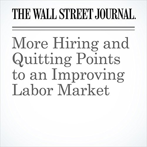 More Hiring and Quitting Points to an Improving Labor Market copertina