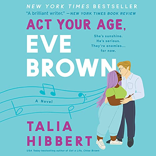 Act Your Age, Eve Brown Audiobook By Talia Hibbert cover art