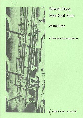 Anitras Tanz: für 4 Saxophone (SATB)