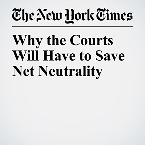 Why the Courts Will Have to Save Net Neutrality copertina