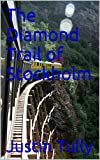 The Diamond Trail of Stockholm (English Edition)