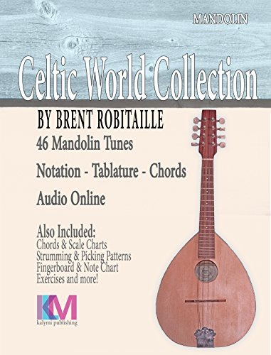 Celtic World Collection - Mandolin: 46 Tunes for Mandolin (Celtic World Collection Series) (English Edition)