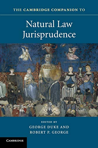 Compare Textbook Prices for The Cambridge Companion to Natural Law Jurisprudence Cambridge Companions to Law  ISBN 9781107546462 by Duke, George,George, Robert P.