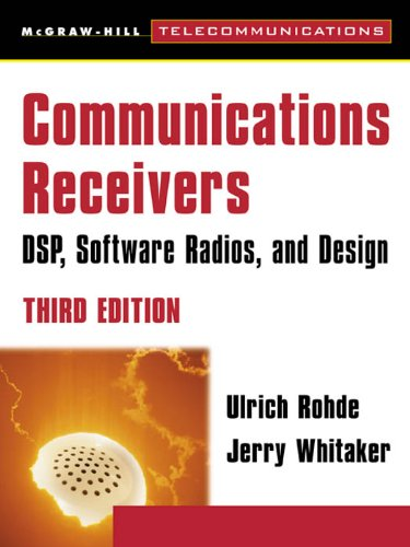 Communications Receivers: DPS, Software Radios, and Design, 3rd Edition (McGraw-Hill Telecommunications) (English Edition)