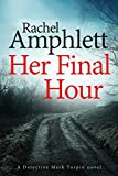 Her Final Hour (Detective Mark Turpin Book 2)