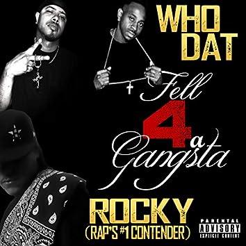 Fell 4 a Gangsta