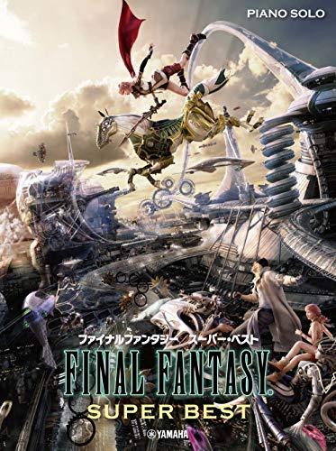 Piano Solo Final Fantasy   Super Best YAMAHA ピアノソロ ファイナルファンタジー スーパーベスト (Japanese EDITION)