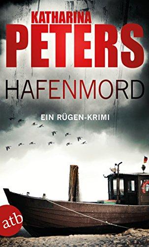 Hafenmord: Ein Rügen-Krimi (Romy Beccare ermittelt 1)