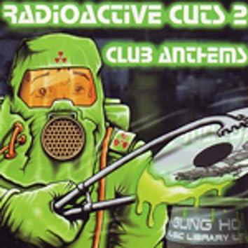 Radioactive Cuts 2