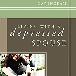 Living with a Depressed Spouse audiobook cover art
