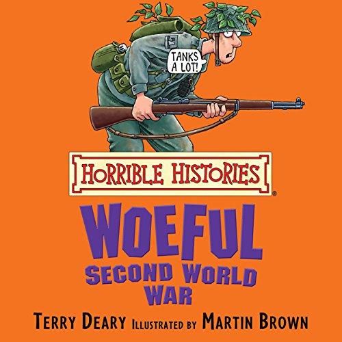 Horrible Histories: Woeful Second World War cover art