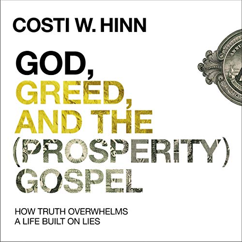 God, Greed, and the (Prosperity) Gospel audiobook cover art