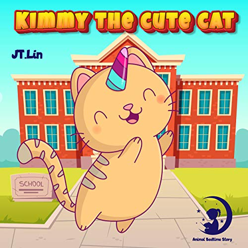 Kimmy The Cute Cat: Kimmy the Lucky Cat | Cat Before Sleep Bedtime Story Book for kids age 2-6 years old | Gifts for girls (English Edition)