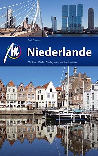 Niederlande Reiseführer Michael Müller Verlag: Individuell reisen mit vielen praktischen Tipps