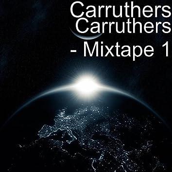 Carruthers - Mixtape 1