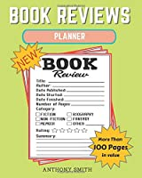 New !! Book Reviews Planner: The Ultimate Organizer For Your Existing & Future Book Library! Planner Activity Book