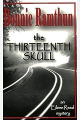 The Thirteenth Skull by Bonnie Ramthun (2003-10-02) Paperback
