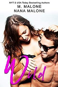 Wild (Wicked Book 2) by [M. Malone, Nana Malone]