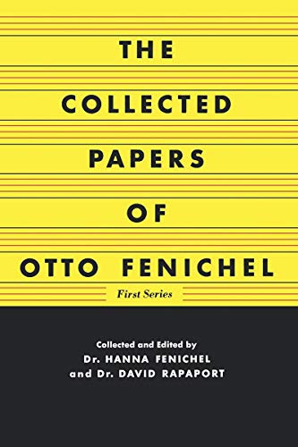 The Collected Papers of Otto Fenichel (English Edition)