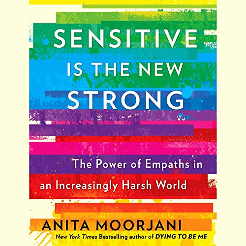 Sensitive Is the New Strong audiobook cover art